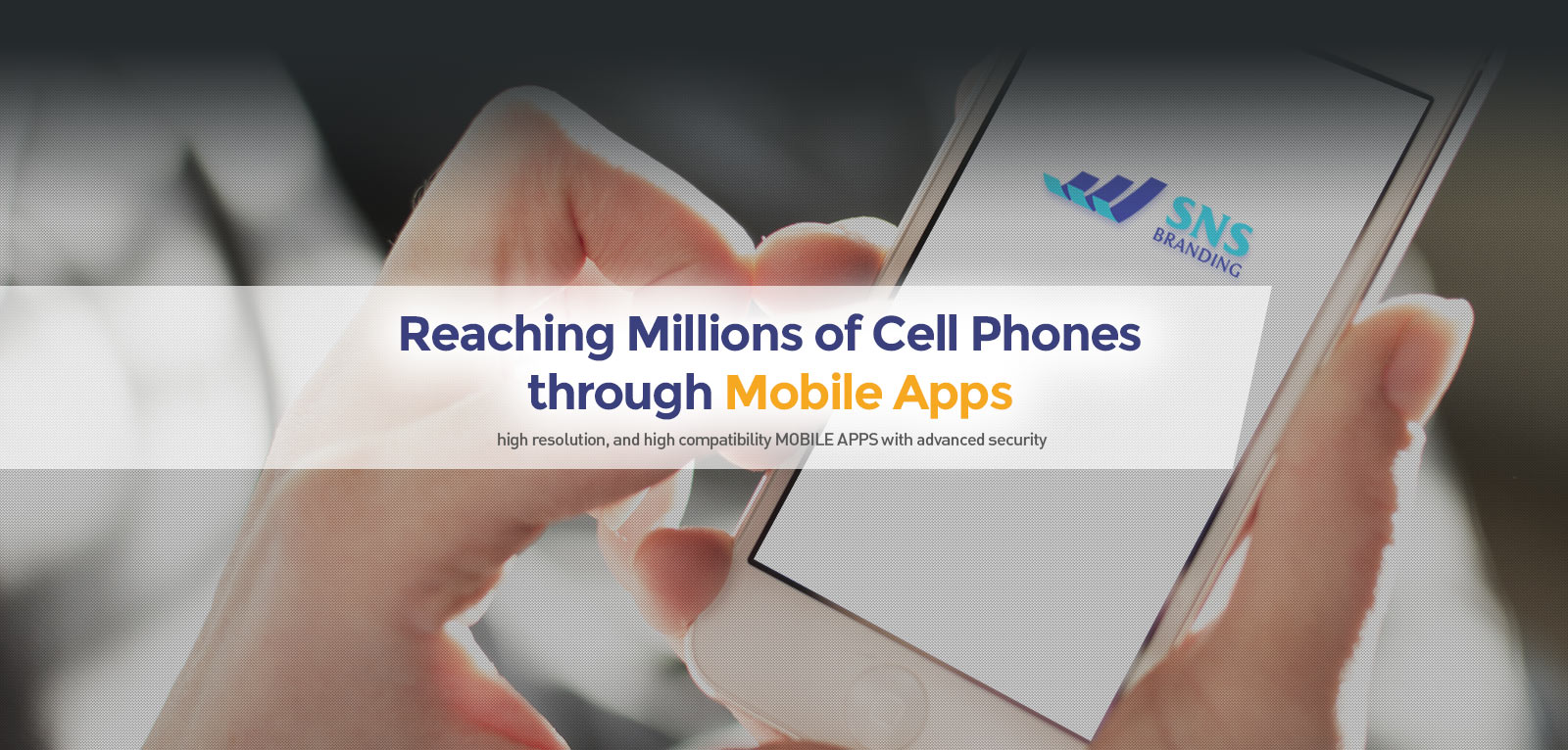 Reaching Millions of Cell Phones through Mobile Apps